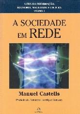 Leitura: A Sociedade em Rede – A Era da Informação – Vol. 1 – 10ª Ed.