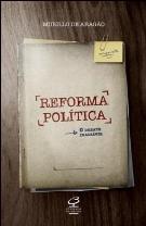 Leitura: REFORMA POLÍTICA: O Debate Inadiável