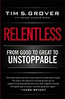 Leitura: RELENTLESS: From Good to Great to Unstoppable (English Edition)