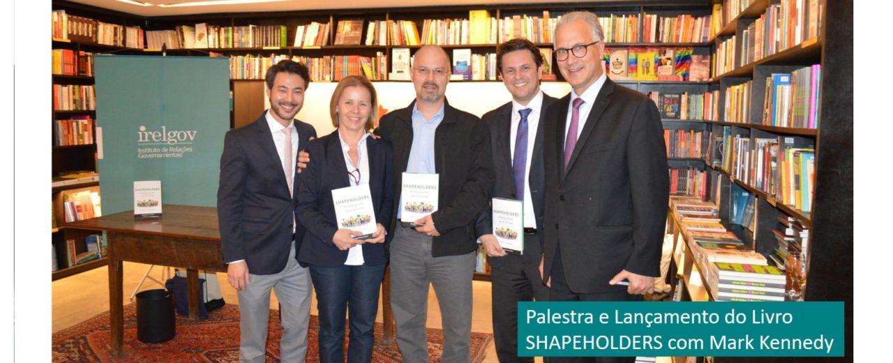 Palestra e Lançamento do Livro SHAPEHOLDERS com Mark Kennedy