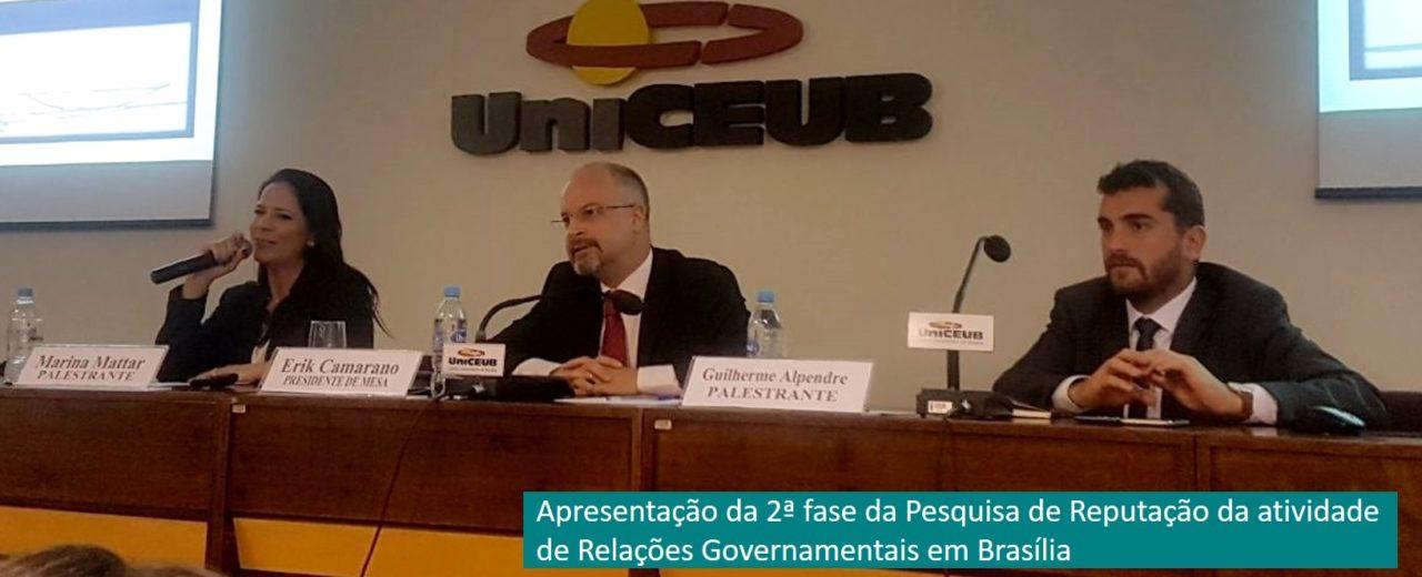 2.ª fase da Pesquisa de Reputação da atividade de Relações Governamentais em Brasília